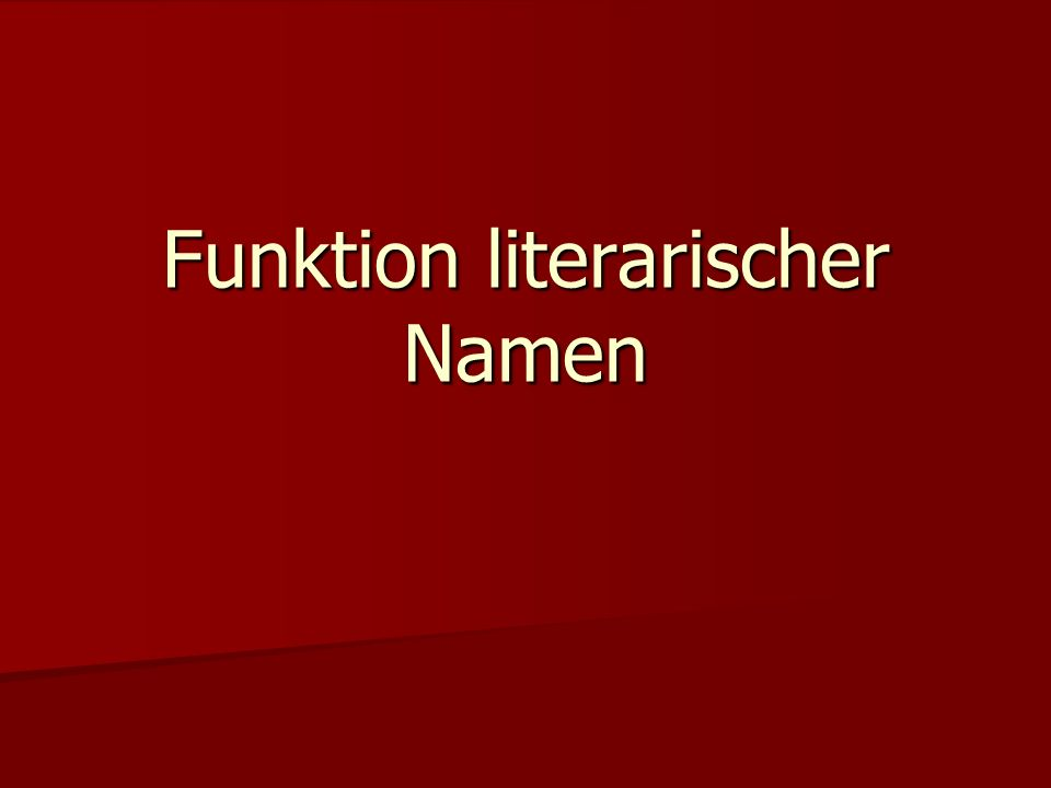 Funktion literarischer Namen