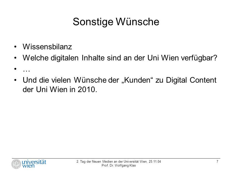 2.Tag der Neuen Medien an der Universität Wien, 25.11.04 Prof.