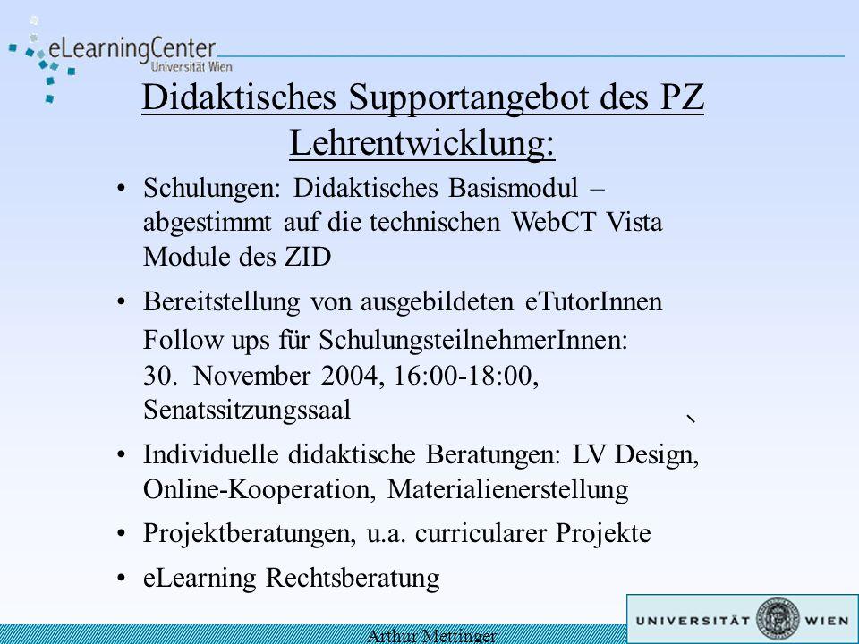 Didaktisches Supportangebot des PZ Lehrentwicklung: Schulungen: Didaktisches Basismodul – abgestimmt auf die technischen WebCT Vista Module des ZID Be