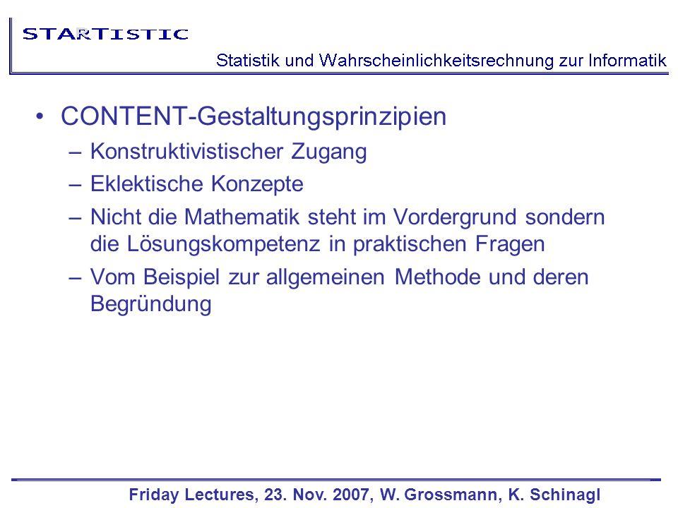 Friday Lectures, 23.Nov. 2007, W. Grossmann, K.