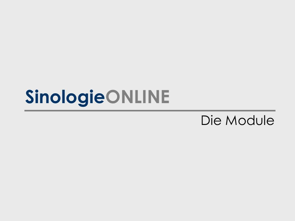 SinologieONLINE Die Module
