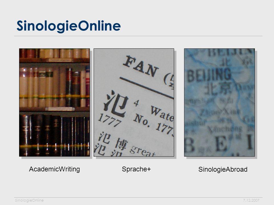 SinologieOnline7.12.2007 SinologieOnline AcademicWriting Sprache+ SinologieAbroad