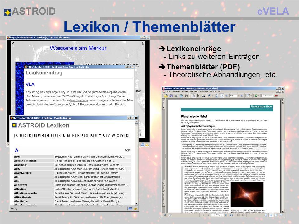 eVELAASTROID Lexikon / Themenblätter Lexikoneinräge - Links zu weiteren Einträgen Themenblätter (PDF) - Theoretische Abhandlungen, etc.