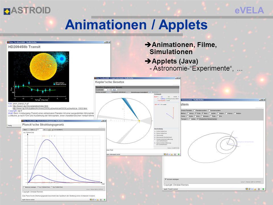 eVELAASTROID Animationen / Applets Animationen, Filme, Simulationen Applets (Java) - Astronomie-Experimente,...