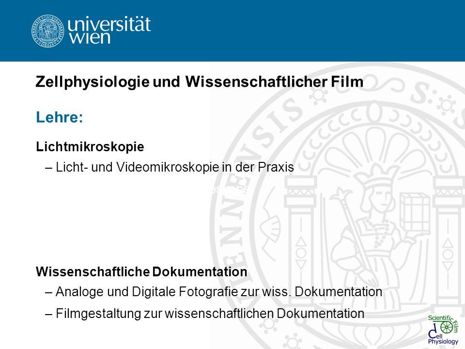 Zellphysiologie und Wissenschaftlicher Film Lehre: Lichtmikroskopie – Licht- und Videomikroskopie in der Praxis Hochauflösende Video-Mikroskope Fluore