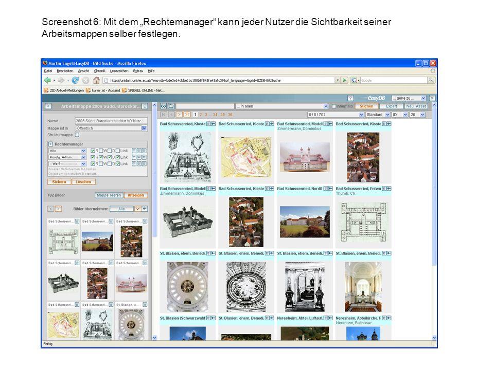 Screenshot 6: Mit dem Rechtemanager kann jeder Nutzer die Sichtbarkeit seiner Arbeitsmappen selber festlegen.