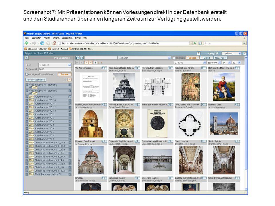 Screenshot 7: Mit Präsentationen können Vorlesungen direkt in der Datenbank erstellt und den Studierenden über einen längeren Zeitraum zur Verfügung g