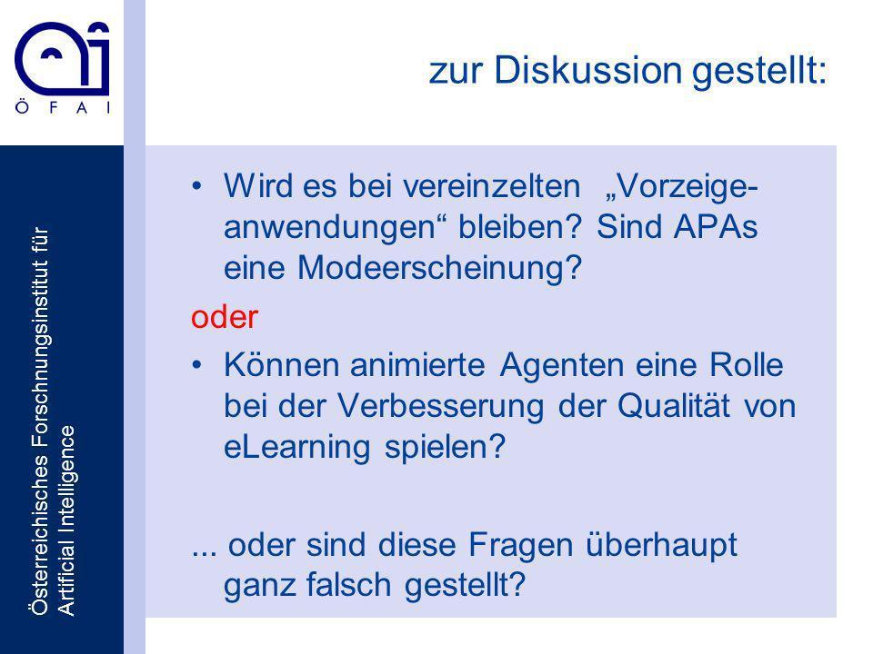 Österreichisches Forschnungsinstitut für Artificial Intelligence zur Diskussion gestellt: Wird es bei vereinzelten Vorzeige- anwendungen bleiben.