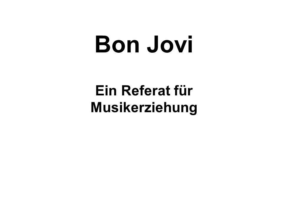 Bon Jovi Ein Referat für Musikerziehung