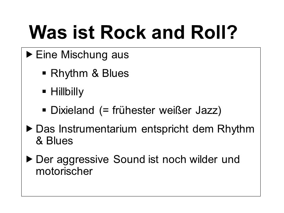 Was ist Rock and Roll.