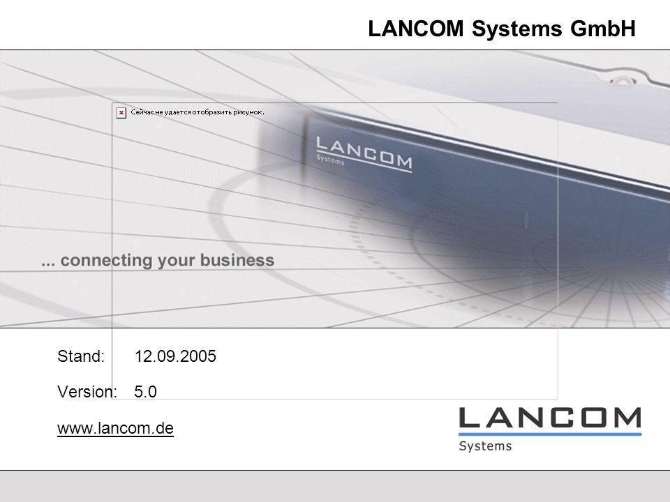 LANCOM Systems - 62 Wireless Security Migration von WEP nach IEEE 802.11i Höchste Sicherheit durch 802.11i / AES WEP128 Sicherheit, um möglichst viele Clients anzubinden.