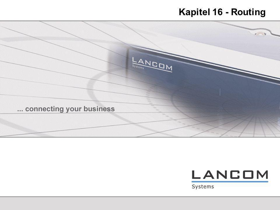 LANCOM Systems - 3 Routing Routing-Verfahren Routing-Verfahren lassen sich grob klassifizieren in: Bei den statischen Verfahren wird die optimale Wegwahl einmalig berechnet, und es wird immer der gleiche Weg über die Gateways benutzt.