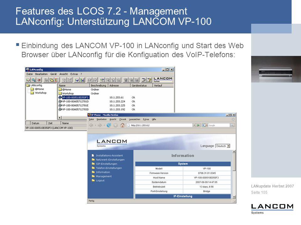 LANupdate Herbst 2007 Seite 105 Einbindung des LANCOM VP-100 in LANconfig und Start des Web Browser über LANconfig für die Konfiguation des VoIP-Telef