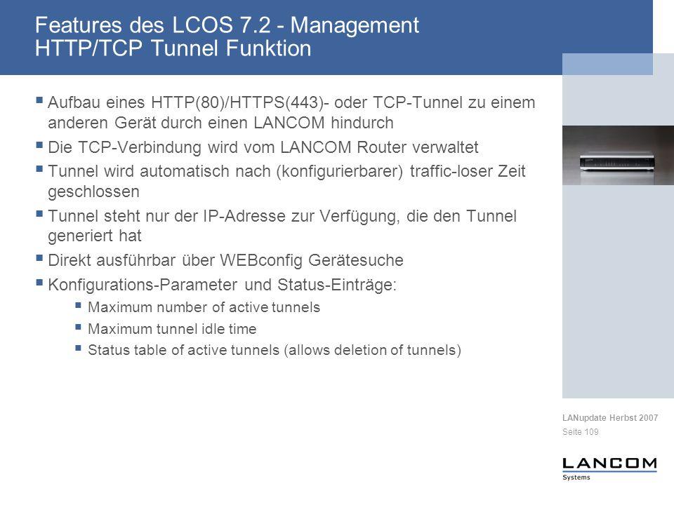 LANupdate Herbst 2007 Seite 109 Aufbau eines HTTP(80)/HTTPS(443)- oder TCP-Tunnel zu einem anderen Gerät durch einen LANCOM hindurch Die TCP-Verbindun