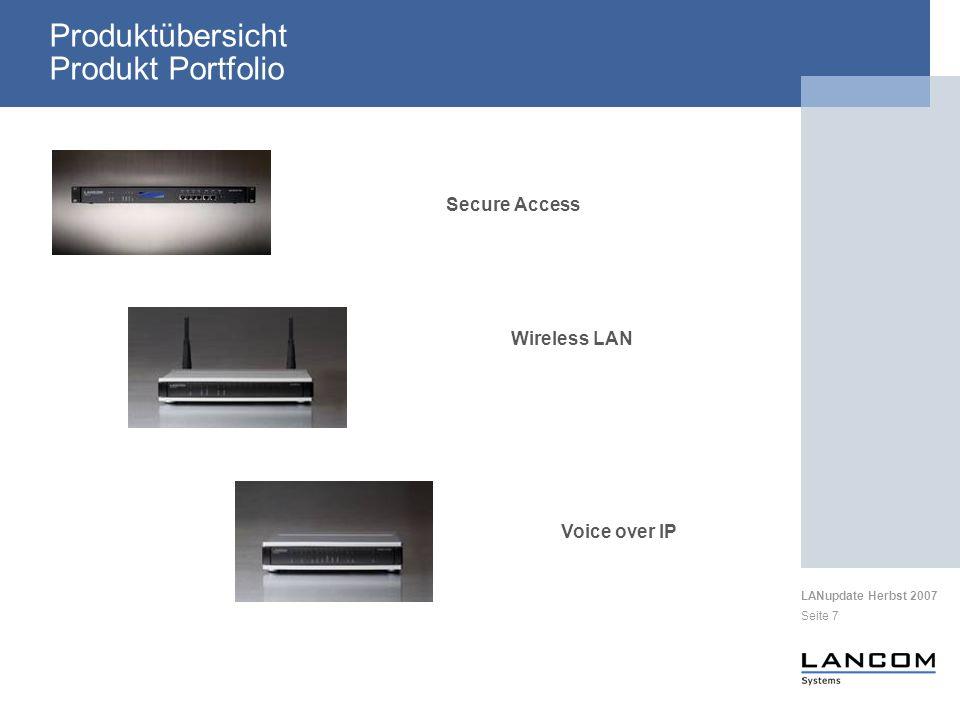 LANupdate Herbst 2007 Seite 18 Produktübersicht - WLAN Controller Praktische Anwendungsmöglichkeiten W-54(a)g WLC 4xxx