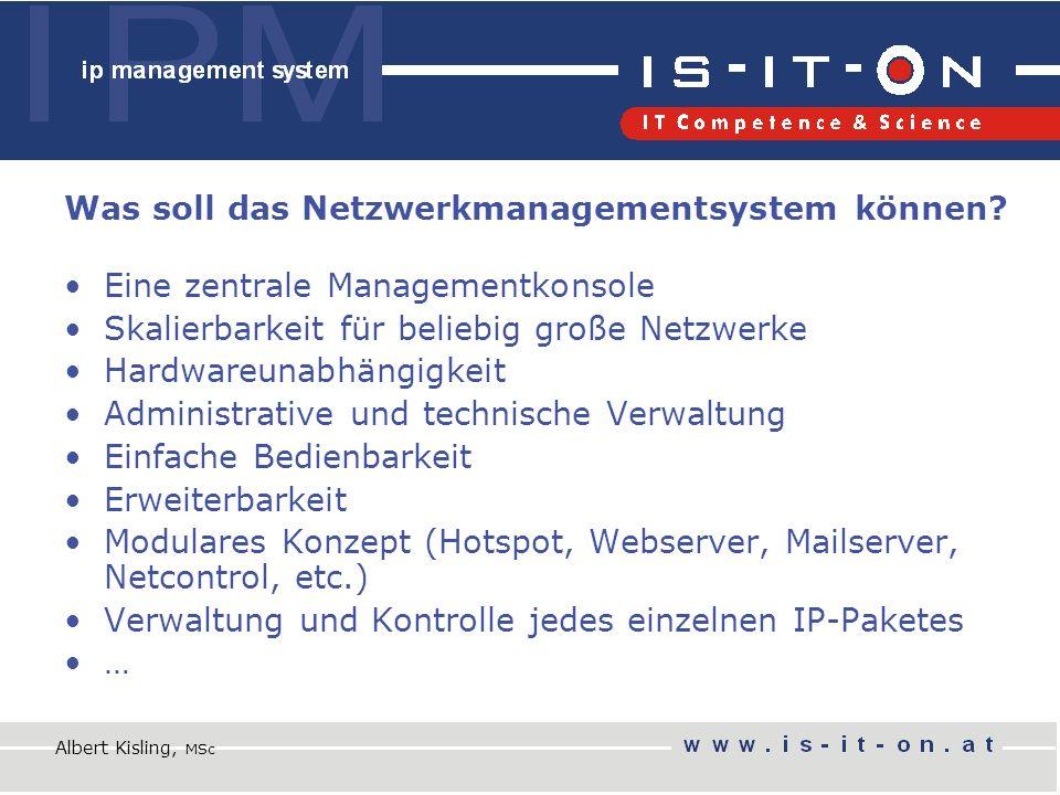 Was soll das Netzwerkmanagementsystem können.