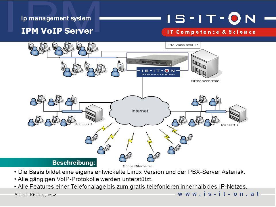 IPM VoIP Server Beschreibung: Die Basis bildet eine eigens entwickelte Linux Version und der PBX-Server Asterisk.