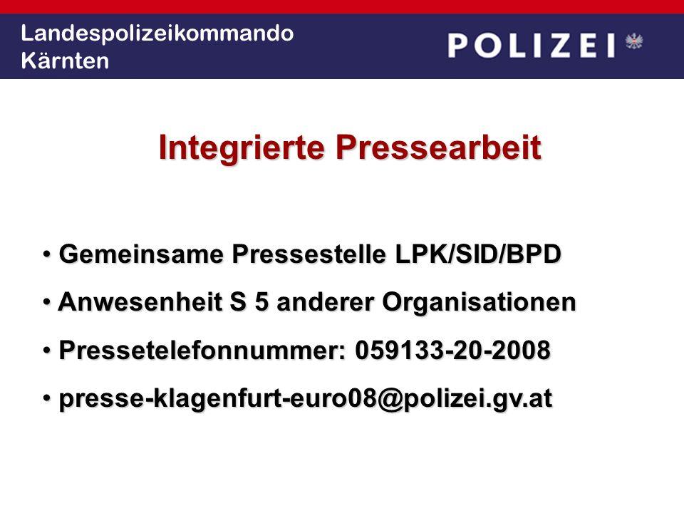 Landespolizeikommando Kärnten Integrierte Pressearbeit Gemeinsame Pressestelle LPK/SID/BPD Gemeinsame Pressestelle LPK/SID/BPD Anwesenheit S 5 anderer