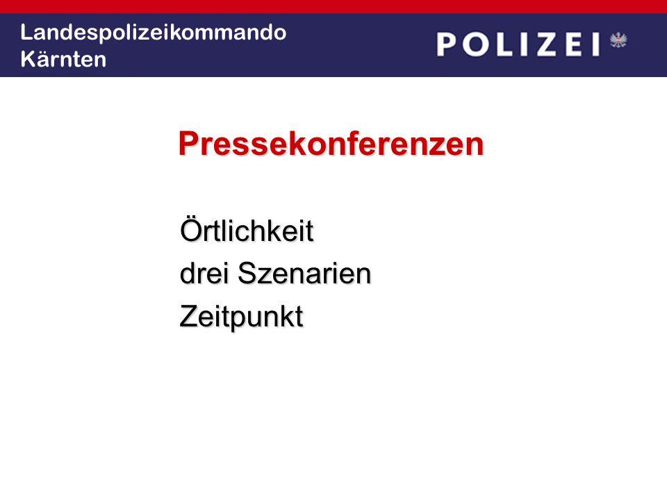 Landespolizeikommando Kärnten PressekonferenzenÖrtlichkeit drei Szenarien Zeitpunkt
