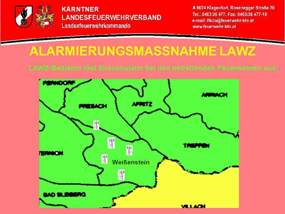 ALARMIERUNGSMASSNAHME LAWZ Einsatzleitsystem weist für den betreffenden Einsatzort die zuständige Feuerwehr mit ihrem Alarmplan zu