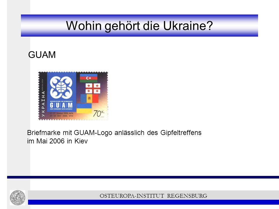 Wohin gehört die Ukraine? GUAM OSTEUROPA-INSTITUT REGENSBURG Briefmarke mit GUAM-Logo anlässlich des Gipfeltreffens im Mai 2006 in Kiev