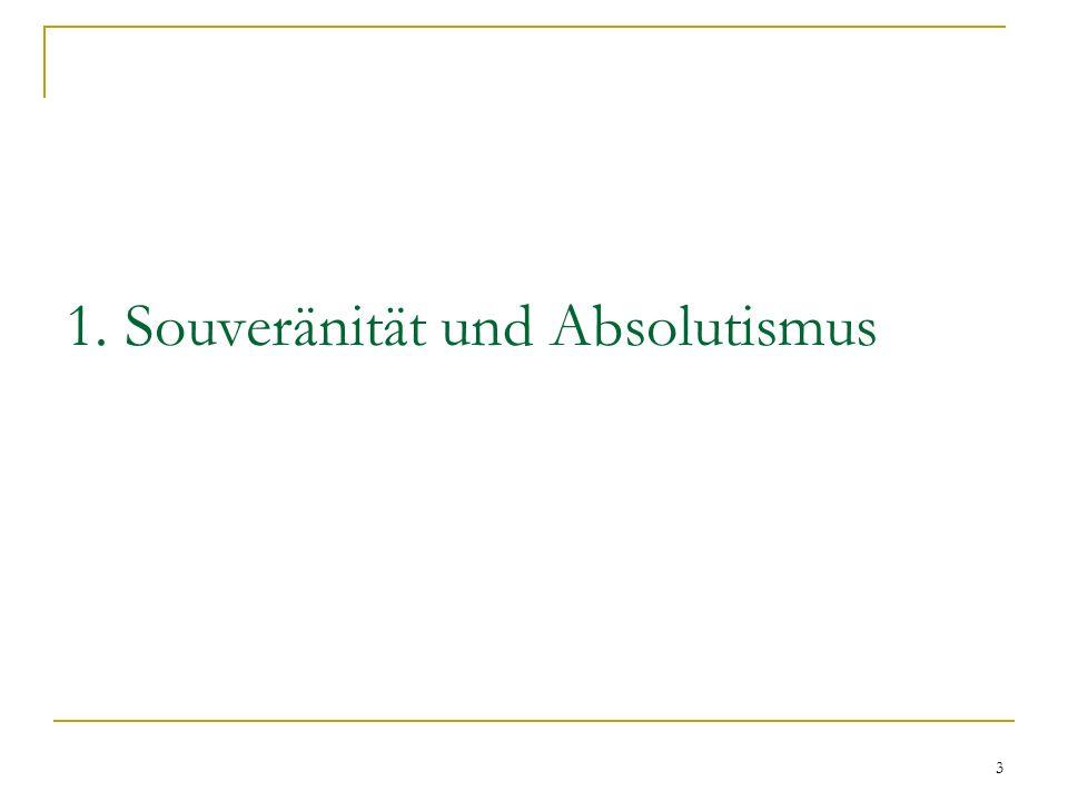 3 1. Souveränität und Absolutismus