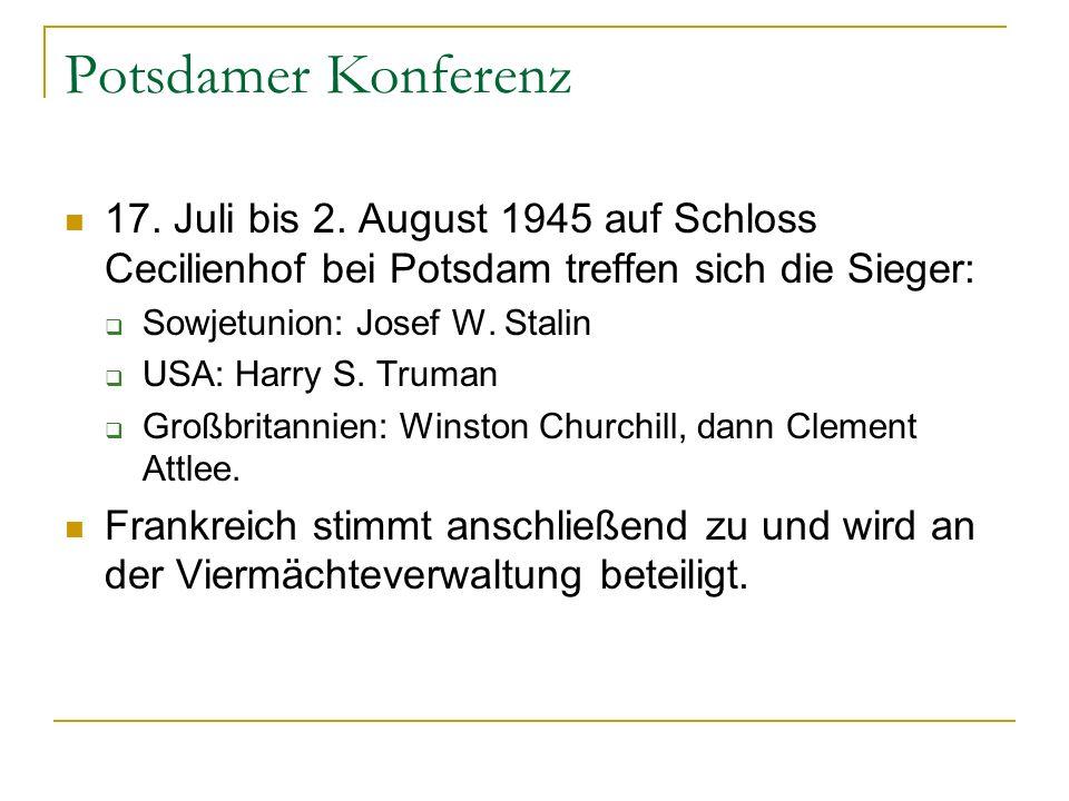 Potsdamer Konferenz 17.Juli bis 2.