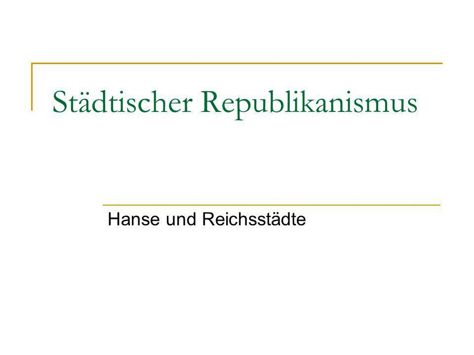 Stadtrechts- familien Lübecker: grün; Magdeburger: gelb; Wiener: weiß.