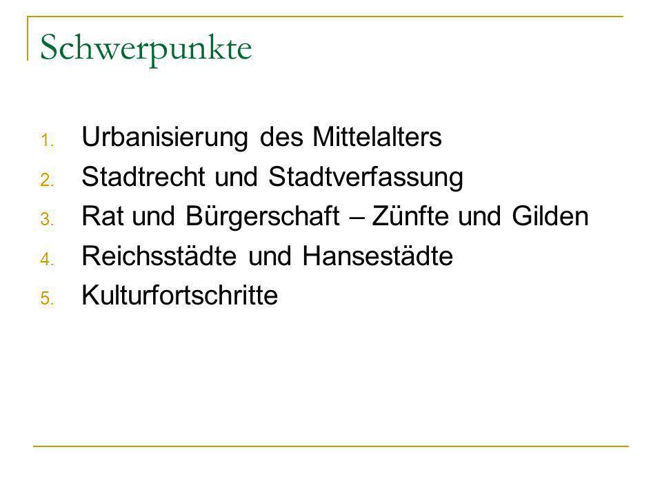 1. Urbanisierung des Mittelalters