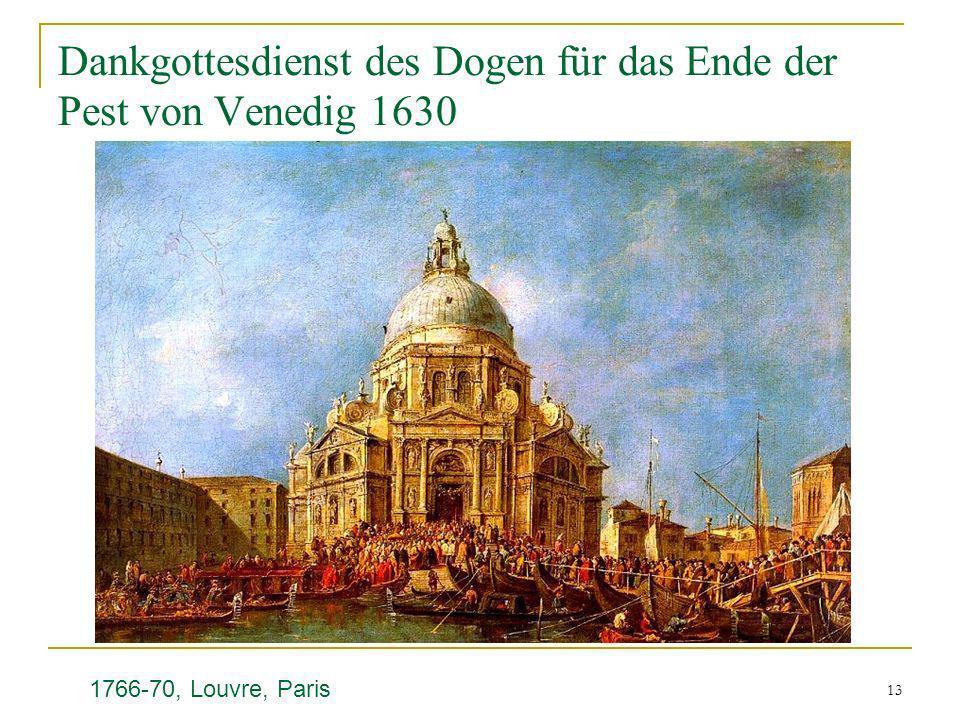 13 Dankgottesdienst des Dogen für das Ende der Pest von Venedig 1630 1766-70, Louvre, Paris
