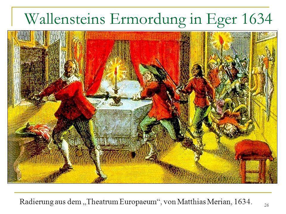 26 Wallensteins Ermordung in Eger 1634 Radierung aus dem Theatrum Europaeum, von Matthias Merian, 1634.