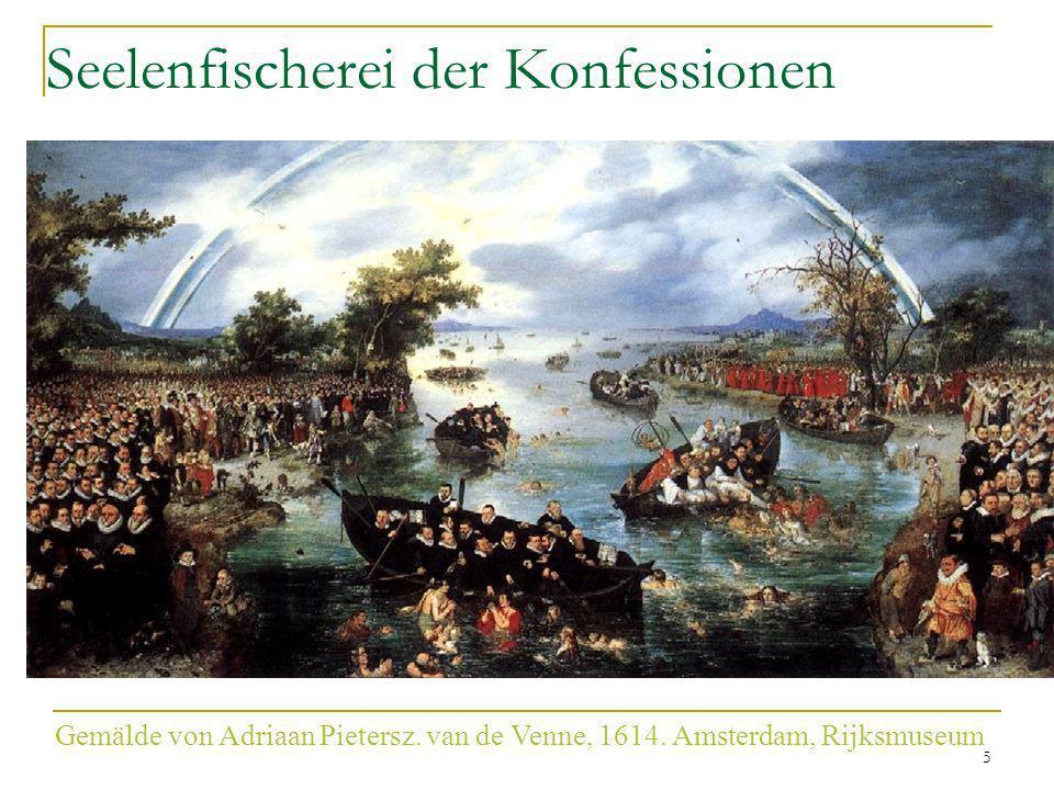 5 Gemälde von Adriaan Pietersz. van de Venne, 1614. Amsterdam, Rijksmuseum Seelenfischerei der Konfessionen
