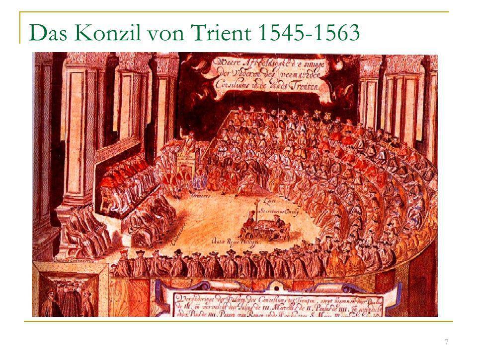 7 Das Konzil von Trient 1545-1563