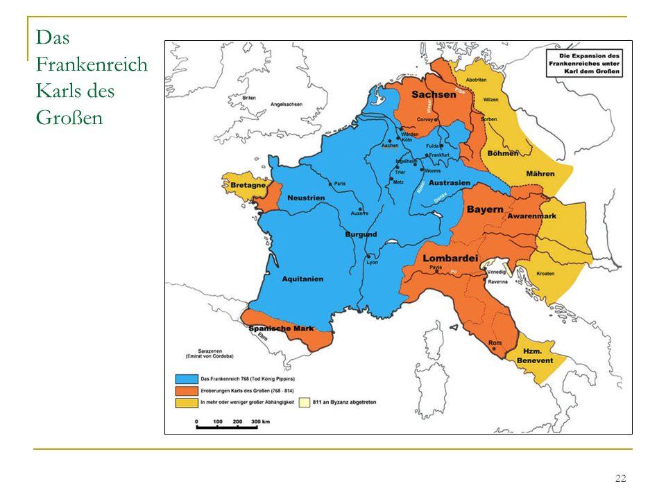 22 Das Frankenreich Karls des Großen