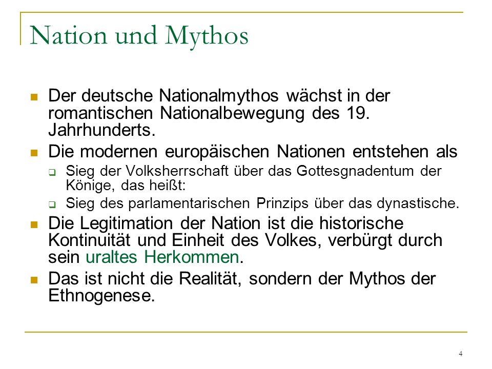 4 Nation und Mythos Der deutsche Nationalmythos wächst in der romantischen Nationalbewegung des 19.