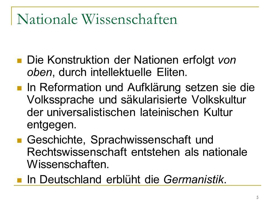 5 Nationale Wissenschaften Die Konstruktion der Nationen erfolgt von oben, durch intellektuelle Eliten.