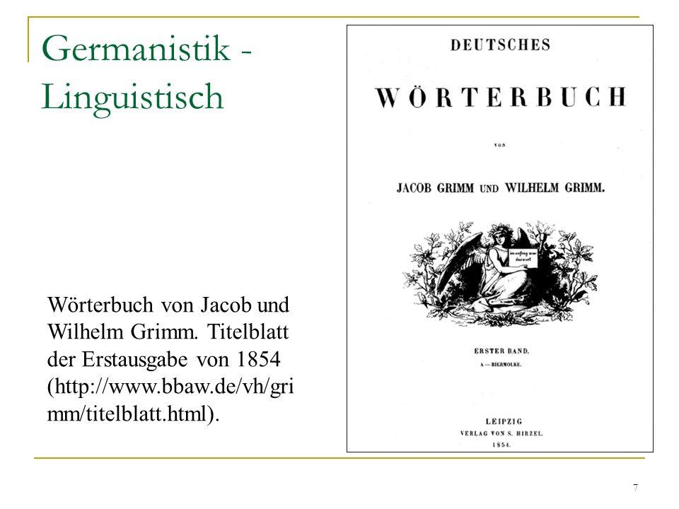 7 Germanistik - Linguistisch Wörterbuch von Jacob und Wilhelm Grimm.