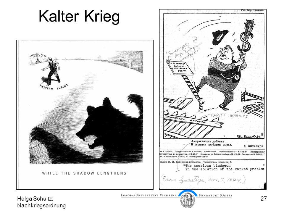 Helga Schultz: Nachkriegsordnung 27 Kalter Krieg