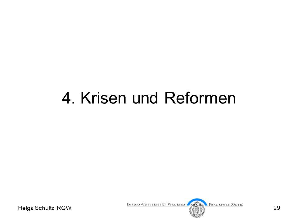 Helga Schultz: RGW29 4. Krisen und Reformen