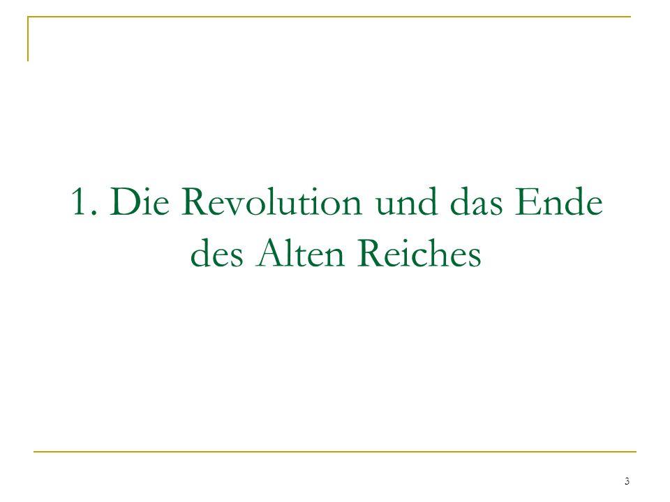 1. Die Revolution und das Ende des Alten Reiches 3