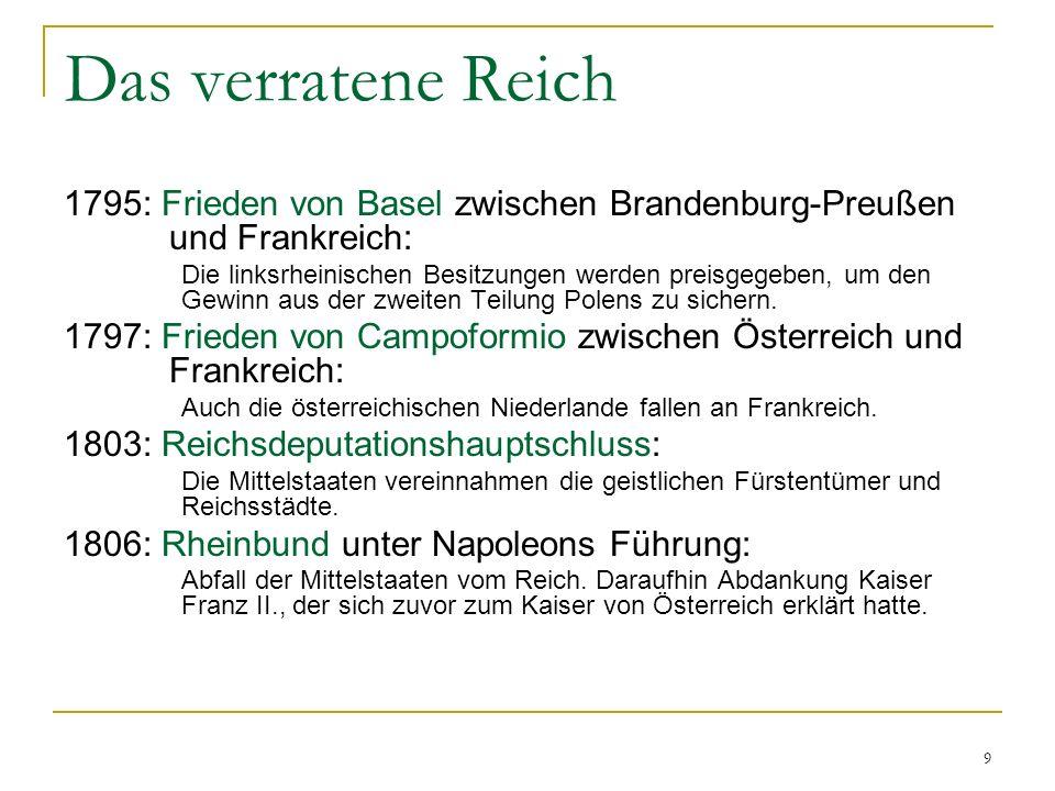 Das verratene Reich 1795: Frieden von Basel zwischen Brandenburg-Preußen und Frankreich: Die linksrheinischen Besitzungen werden preisgegeben, um den