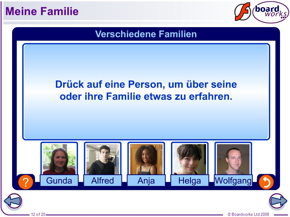 © Boardworks Ltd 200812 of 20 Meine Familie
