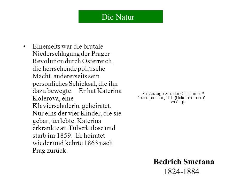Die Moldau Bedrich (Friedrich) Smetana wurde als Sohn eines Bierbrauers im nordostböhmischen Leitomischl geboren, im heutigen Tschechien.