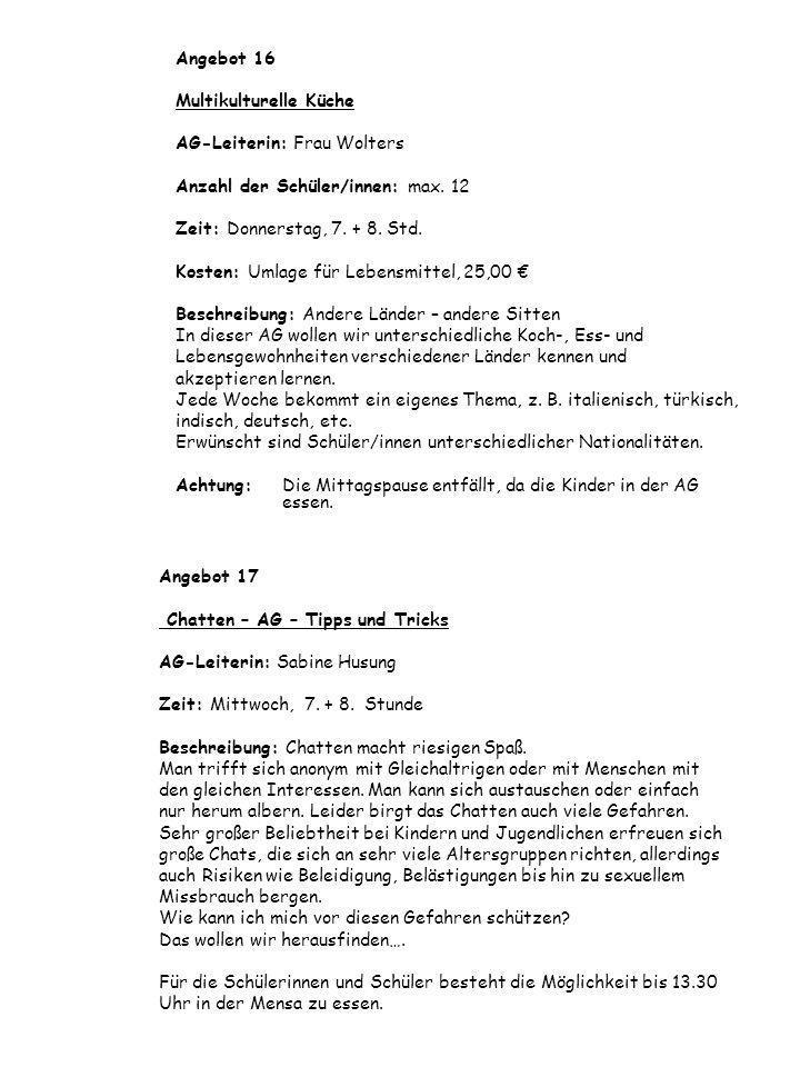 Angebot 17 Chatten – AG – Tipps und Tricks AG-Leiterin: Sabine Husung Zeit: Mittwoch, 7.