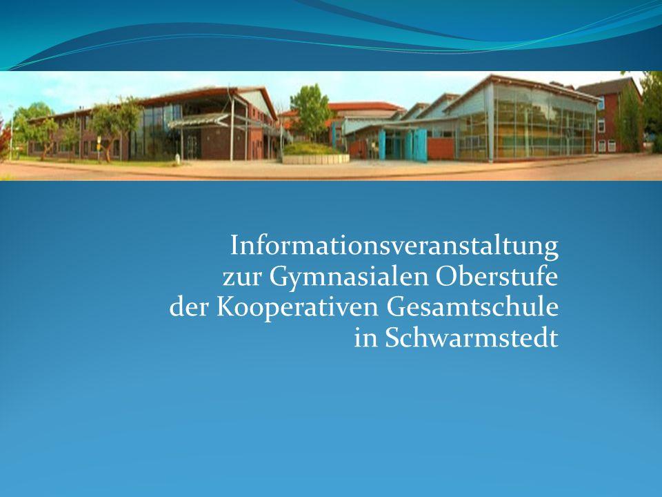 Informationsveranstaltung zur Gymnasialen Oberstufe der Kooperativen Gesamtschule in Schwarmstedt