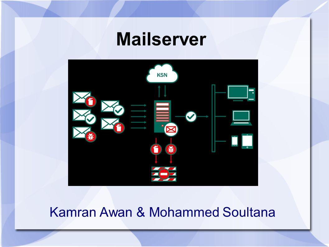Mailserver Kamran Awan & Mohammed Soultana