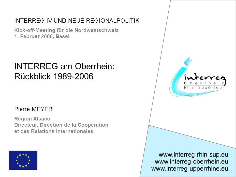 INTERREG IV UND NEUE REGIONALPOLITIK Kick-off-Meeting für die Nordwestschweiz 1.
