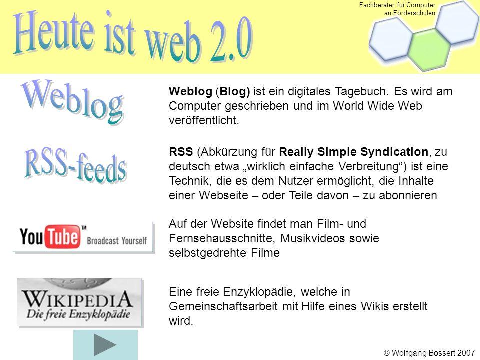 Fachberater für Computer an Förderschulen © Wolfgang Bossert 2007 Flickr (to flick through something, etwas durchblättern), eine teils kommerzielle Web-2.0- Webanwendung, die es Benutzern erlaubt, digitale Bilder mit kurzen Kommentaren auf die Website und so anderen Nutzern zur Verfügung zu stellen.