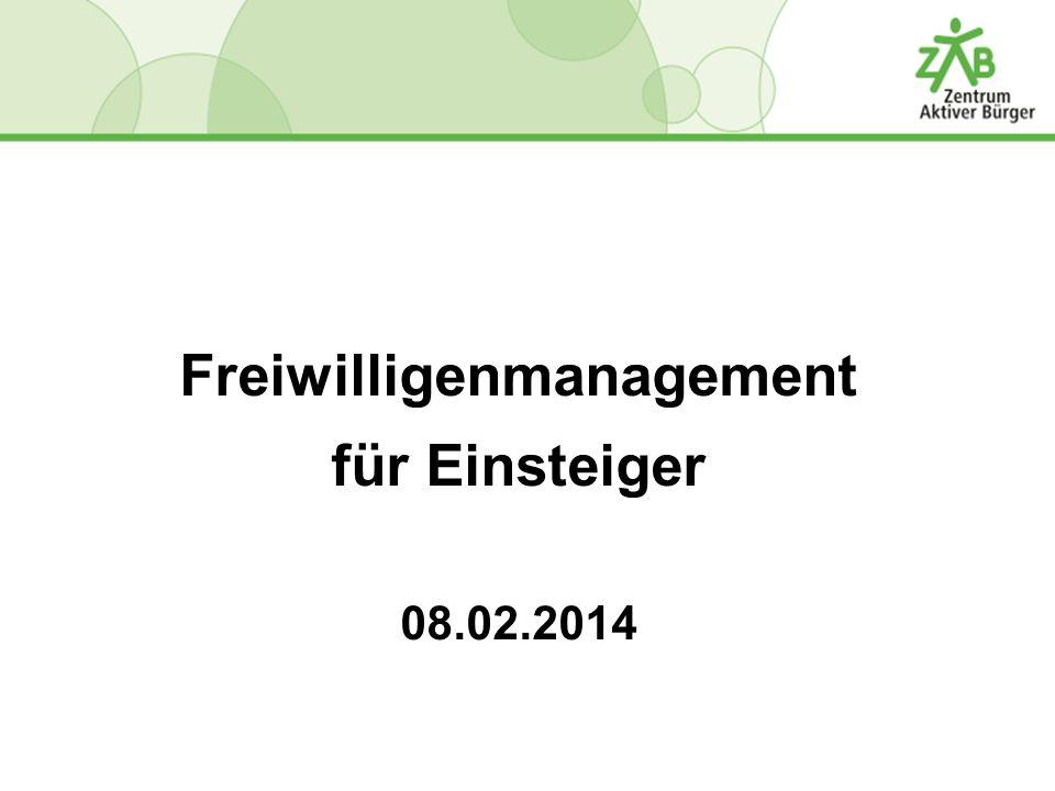 Freiwilligenmanagement für Einsteiger 08.02.2014
