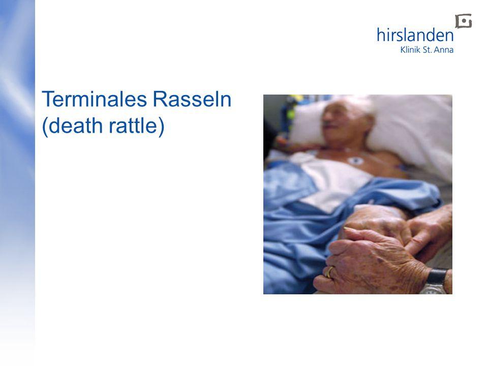 Terminales Rasseln (death rattle)